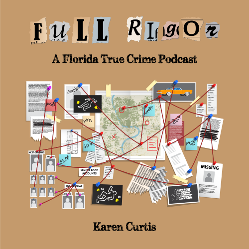 Full Rigor- Florida True Crimes 1